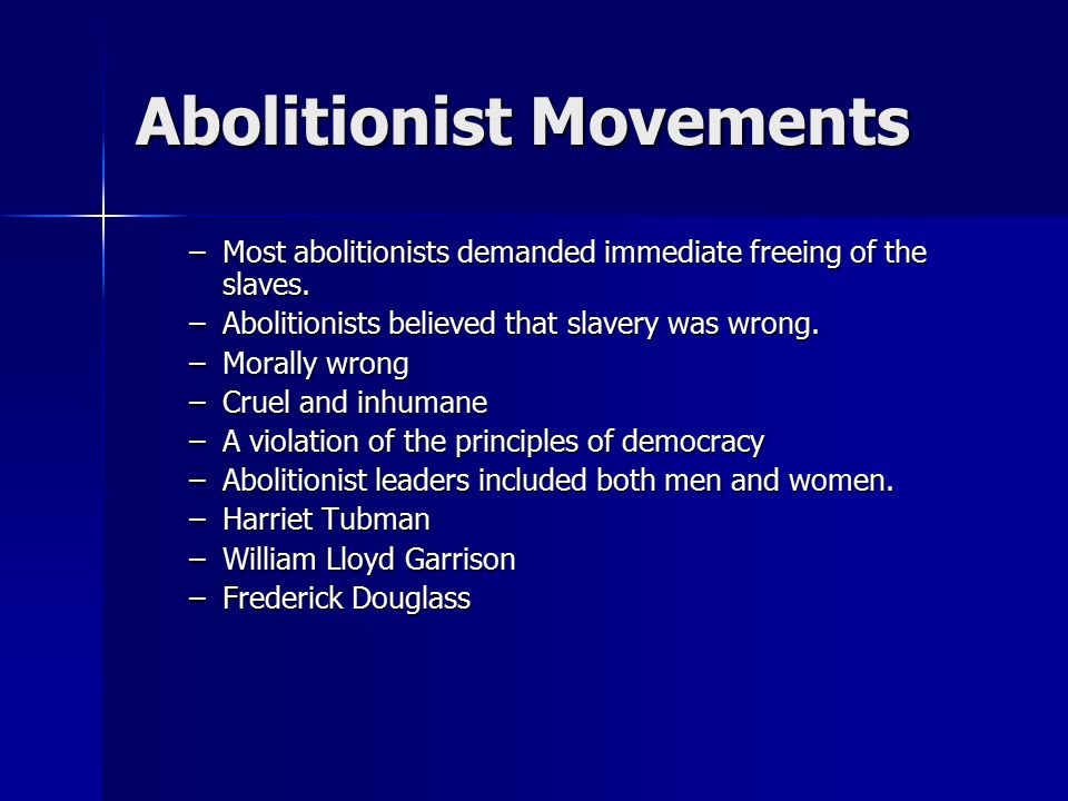 Abolitionist Movements
