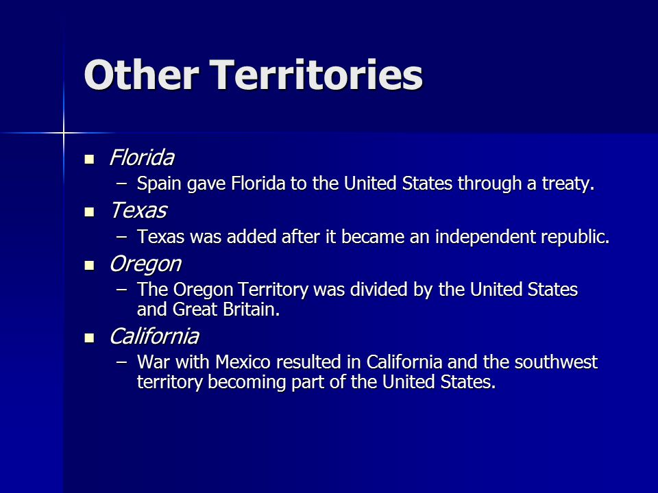 Other Territories Florida Texas Oregon California
