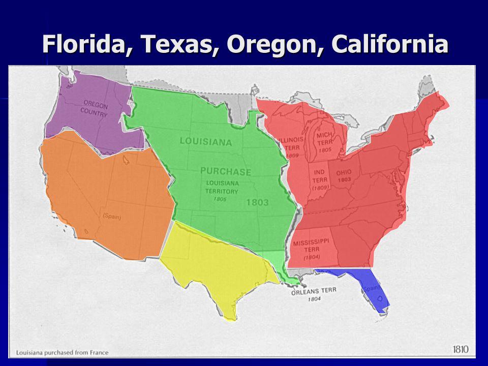 Florida, Texas, Oregon, California
