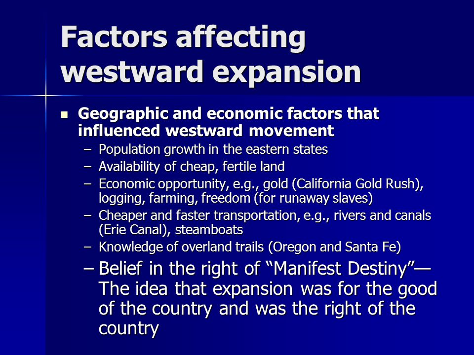Factors affecting westward expansion