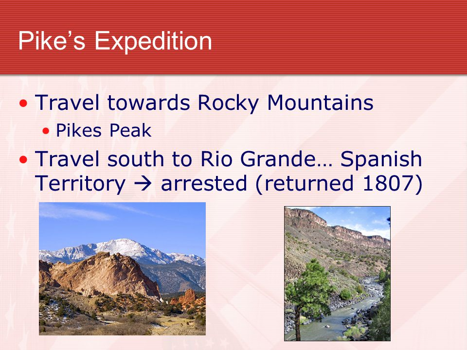 Pike's Expedition Travel towards Rocky Mountains