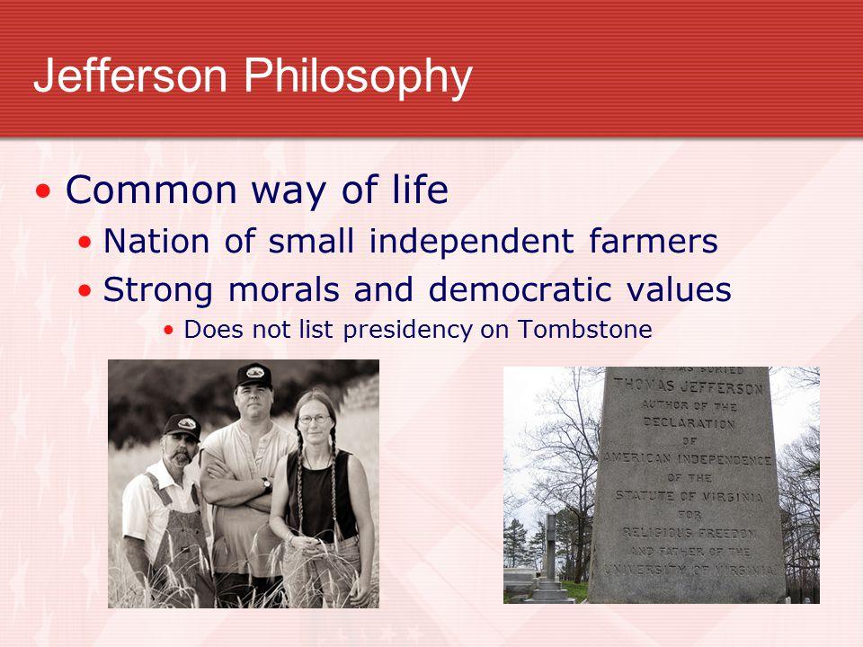 Jefferson Philosophy Common way of life