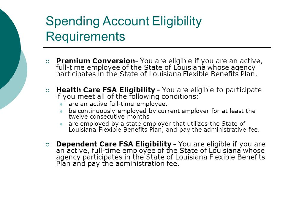 Spending Account Eligibility Requirements