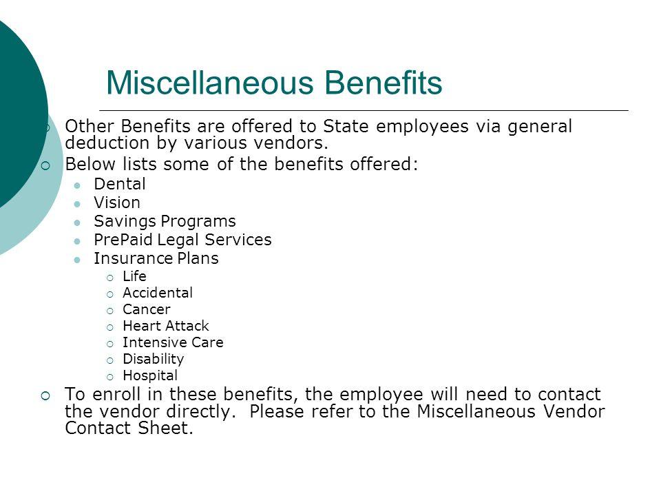 Miscellaneous Benefits