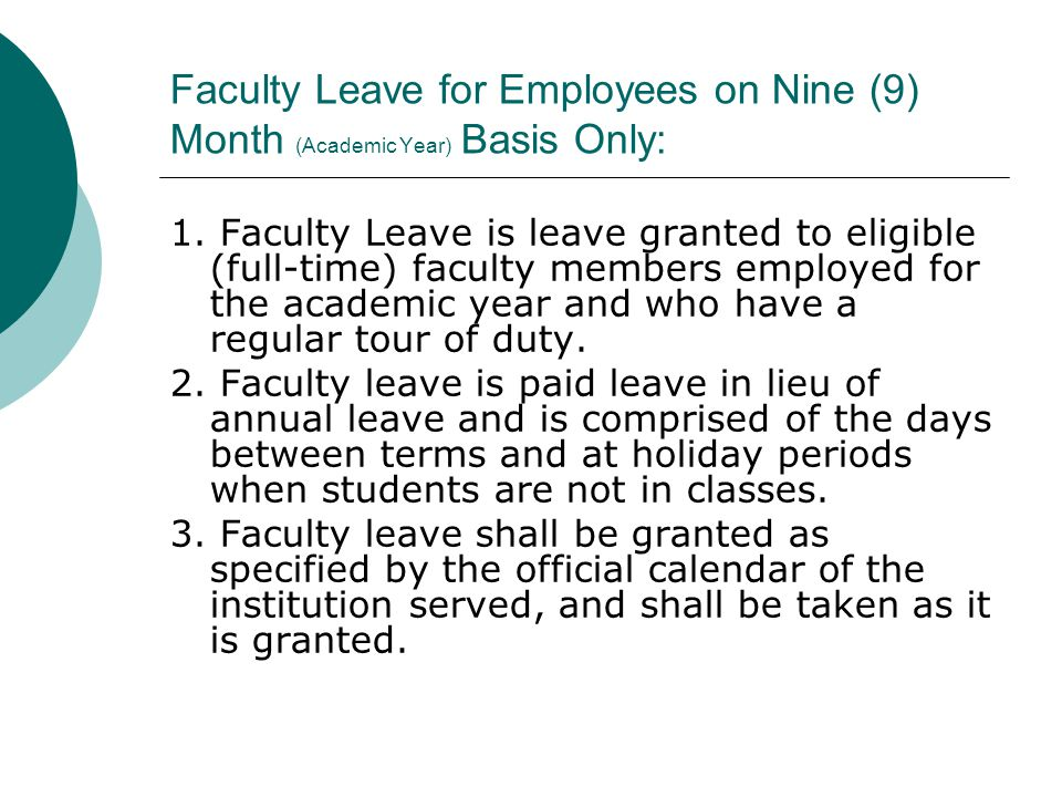 Faculty Leave for Employees on Nine (9) Month (Academic Year) Basis Only: