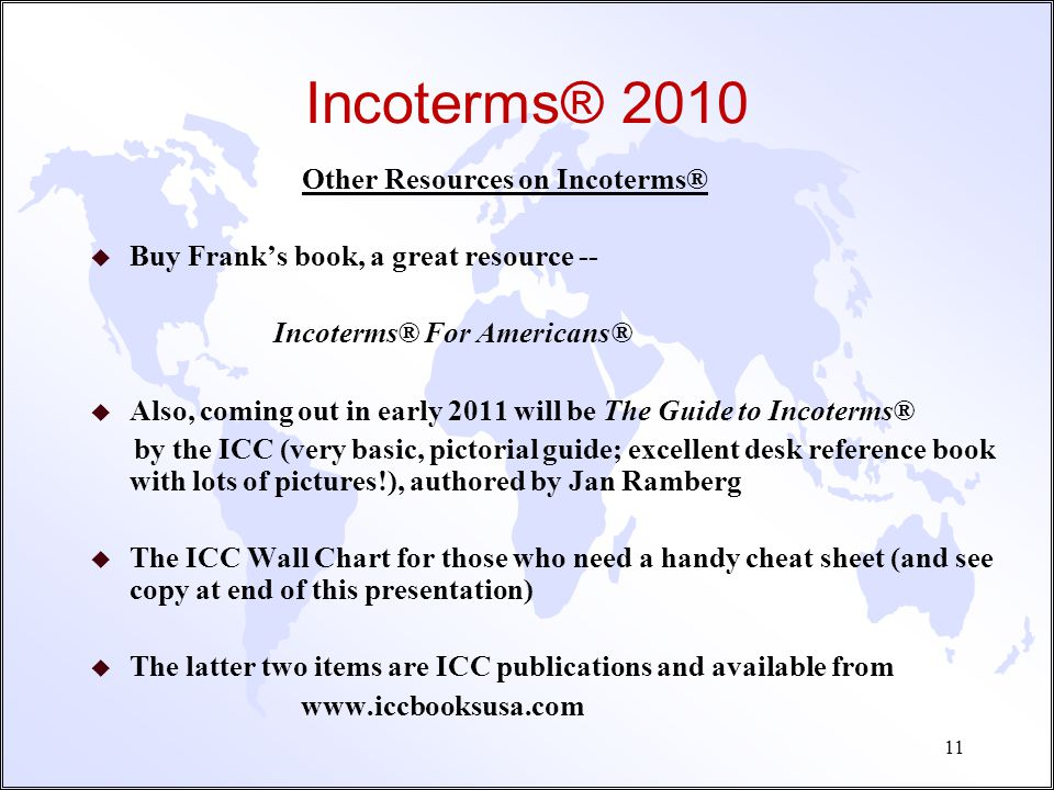 Incoterms® 2010 Other Resources on Incoterms®