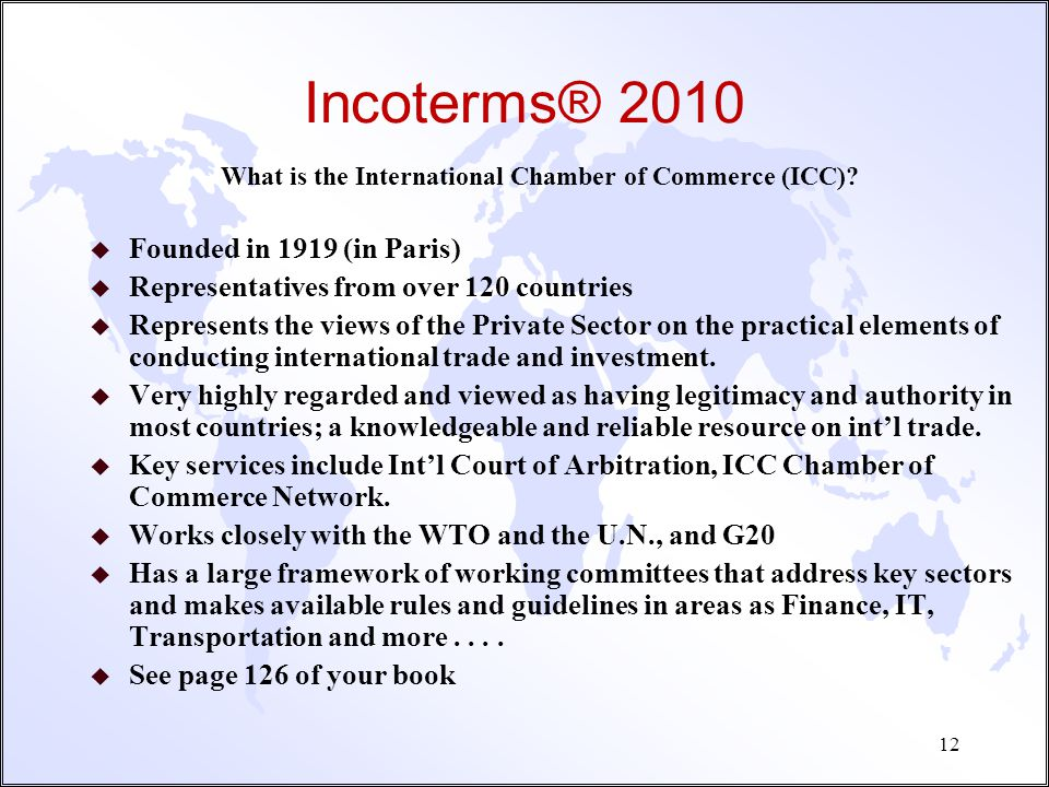 Incoterms® 2010 Founded in 1919 (in Paris)