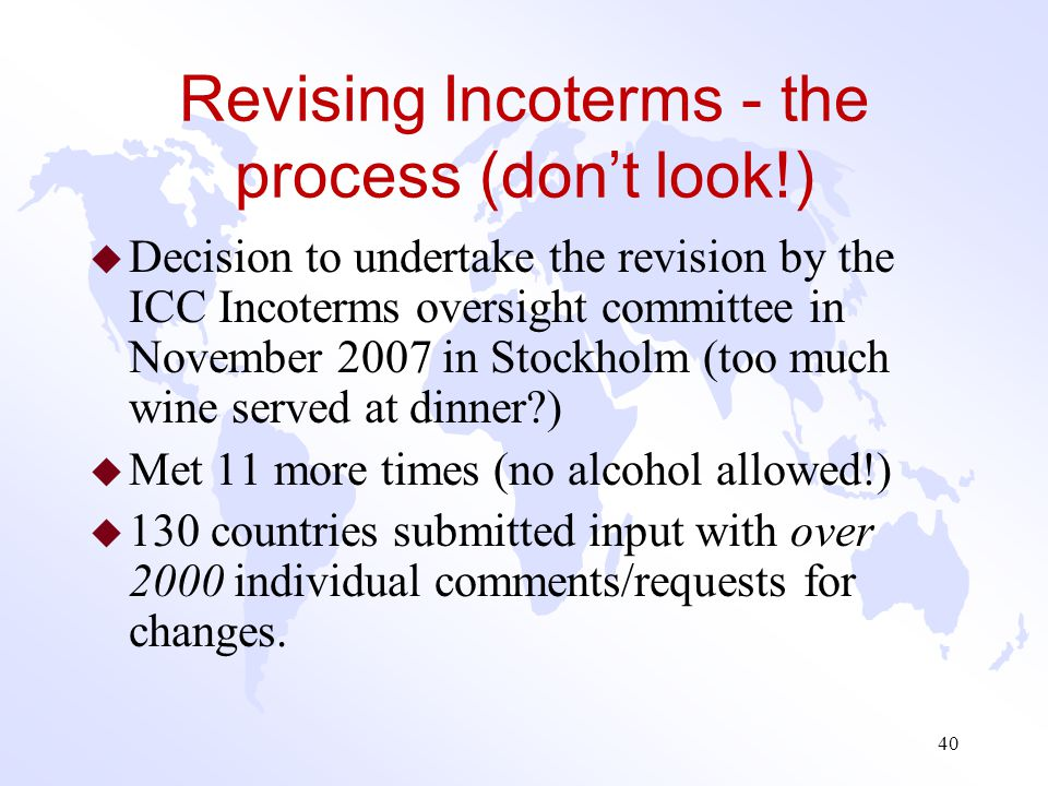 Revising Incoterms - the process (don't look!)