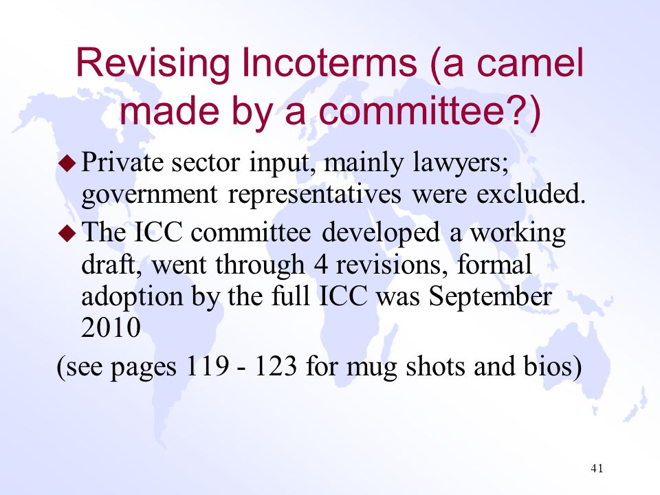Revising Incoterms (a camel made by a committee )