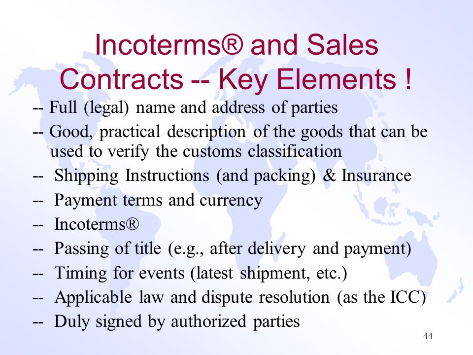 Incoterms® and Sales Contracts -- Key Elements !