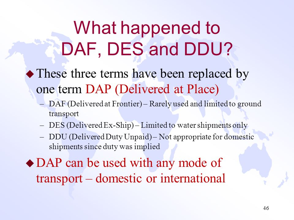 What happened to DAF, DES and DDU