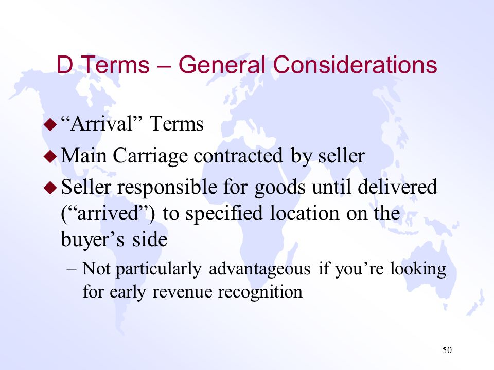 D Terms – General Considerations