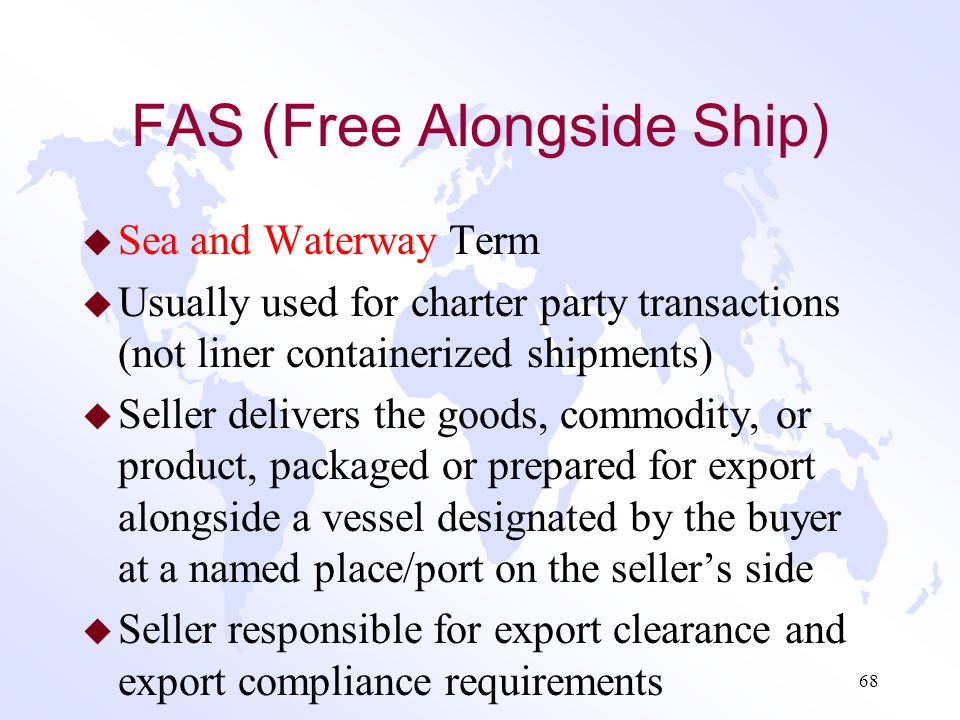 FAS (Free Alongside Ship)