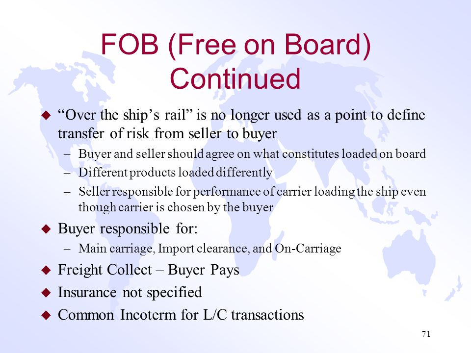 FOB (Free on Board) Continued
