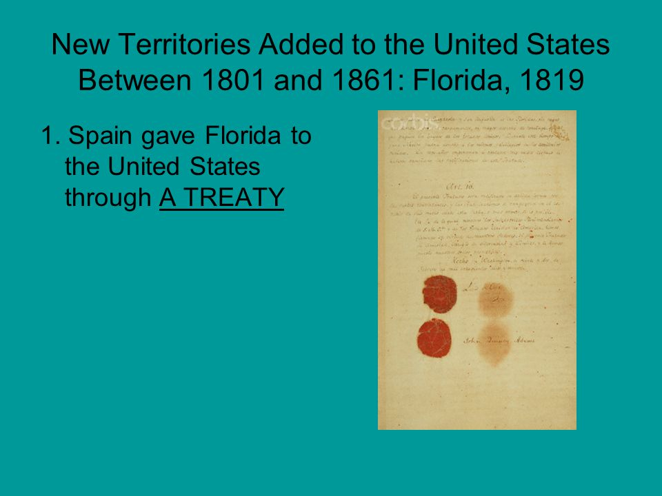 New Territories Added to the United States Between 1801 and 1861: Florida, 1819