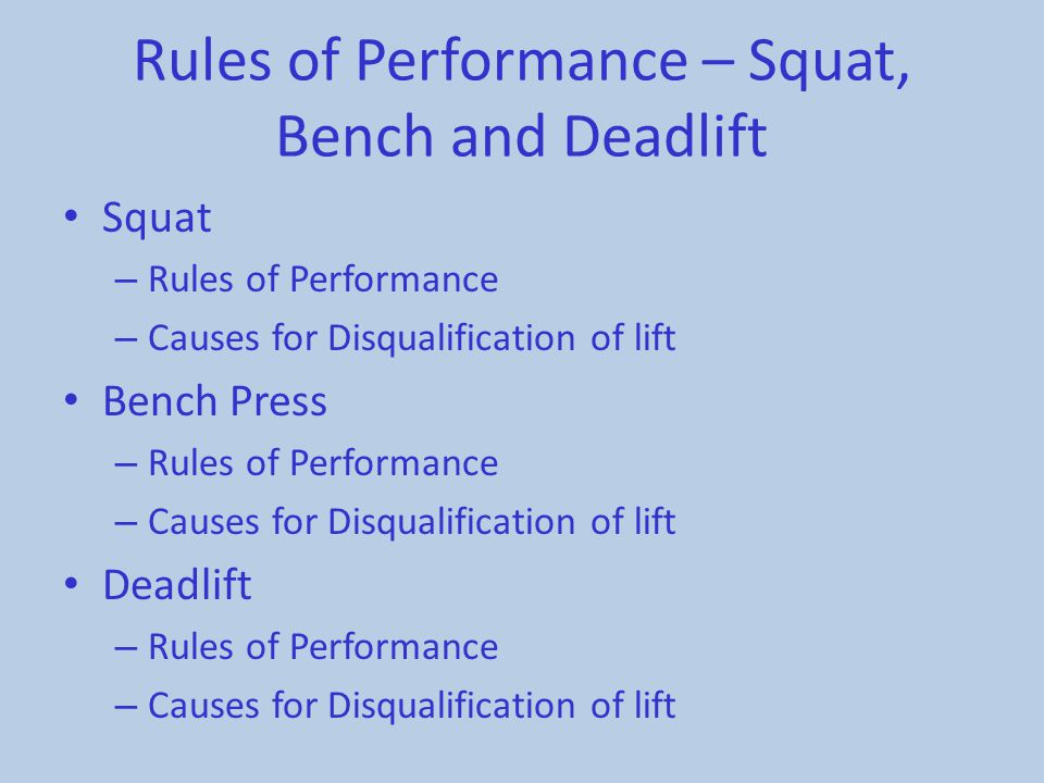 Rules of Performance – Squat, Bench and Deadlift