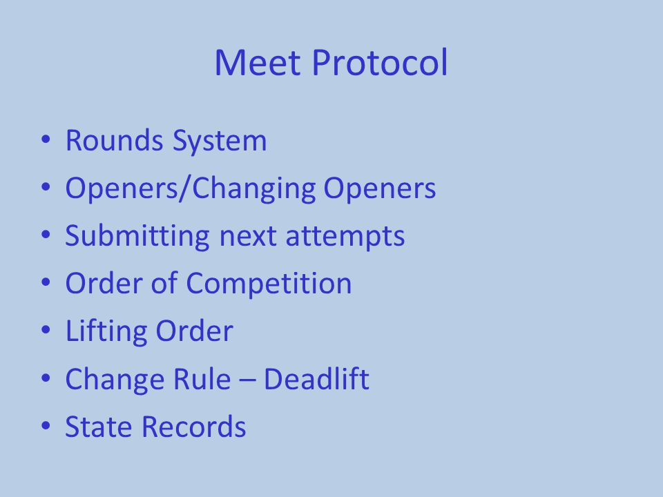 Meet Protocol Rounds System Openers/Changing Openers