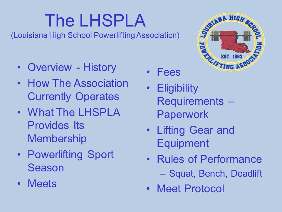 The LHSPLA (Louisiana High School Powerlifting Association)