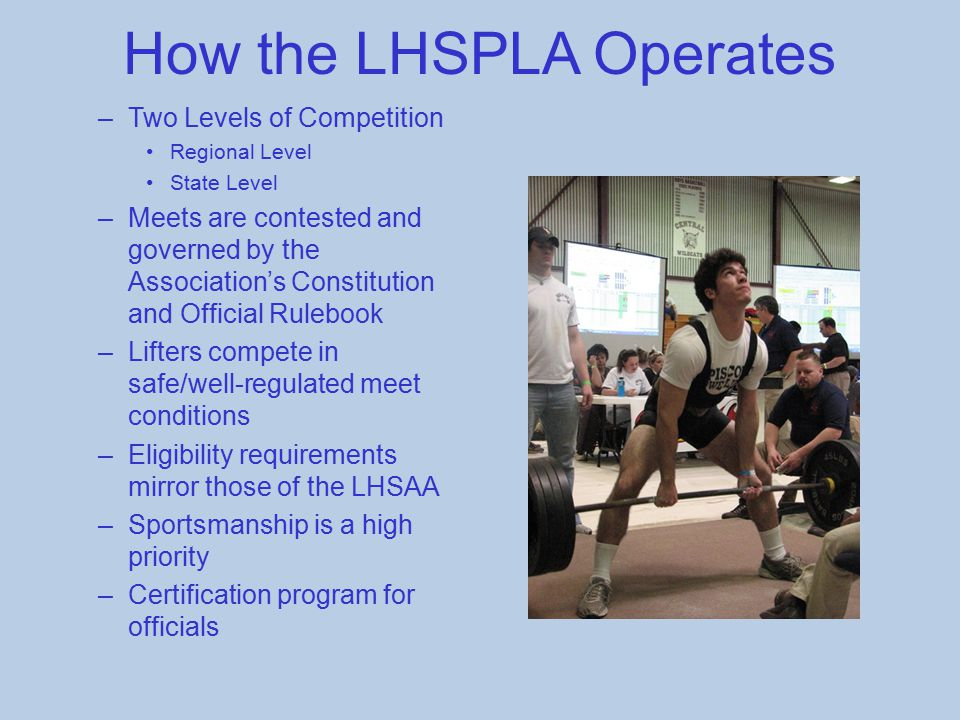 How the LHSPLA Operates