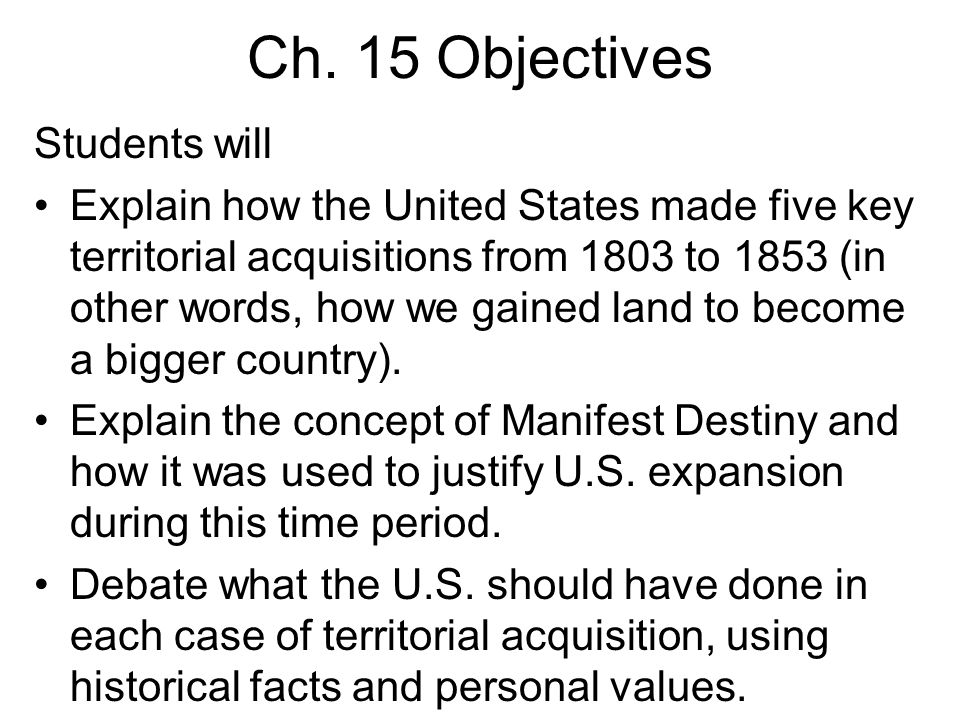 Ch. 15 Objectives Students will