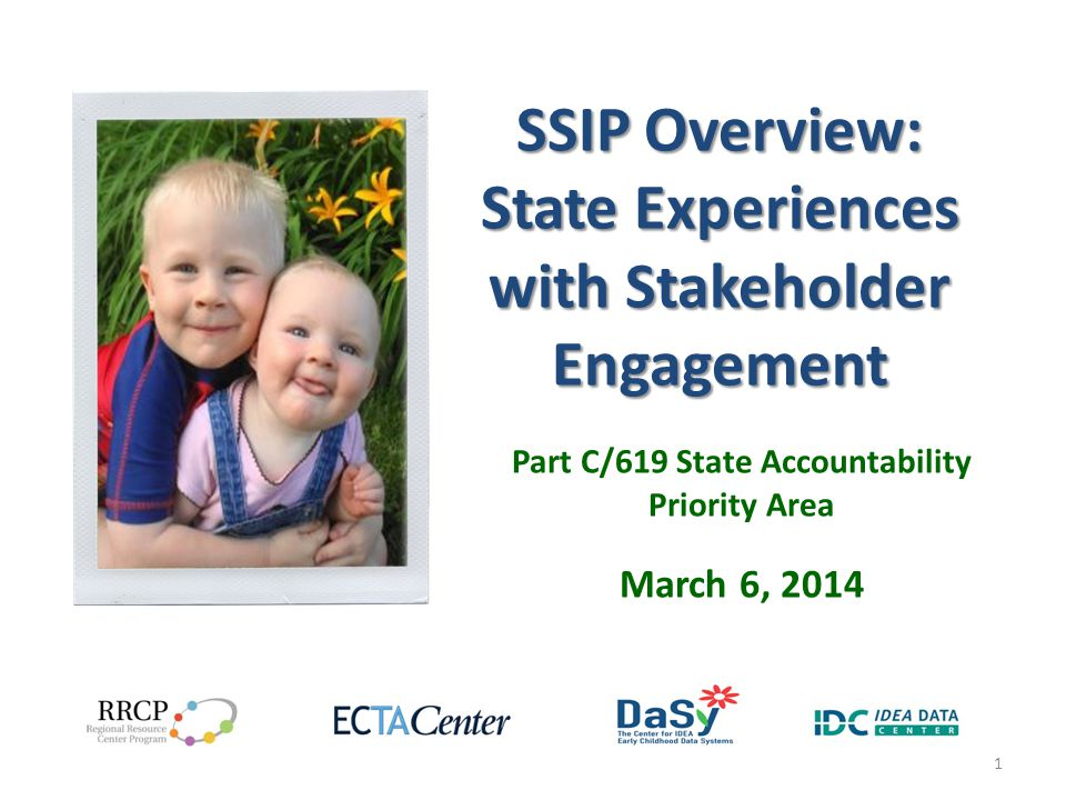 SSIP Overview: State Experiences with Stakeholder Engagement