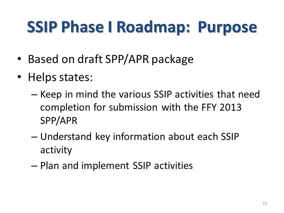 SSIP Phase I Roadmap: Purpose