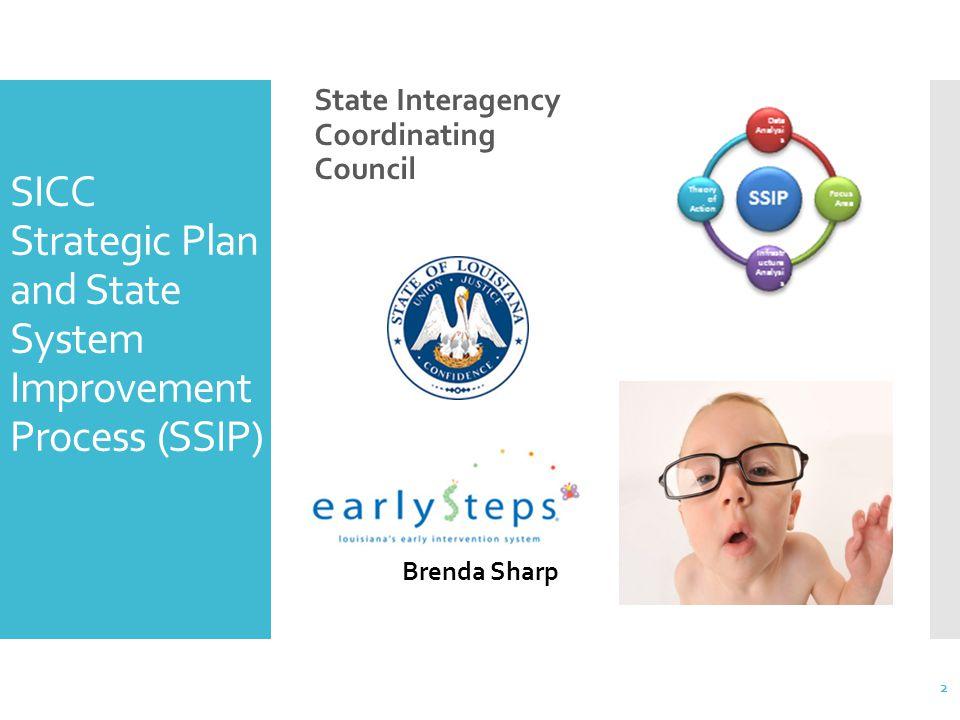SICC Strategic Plan and State System Improvement Process (SSIP)