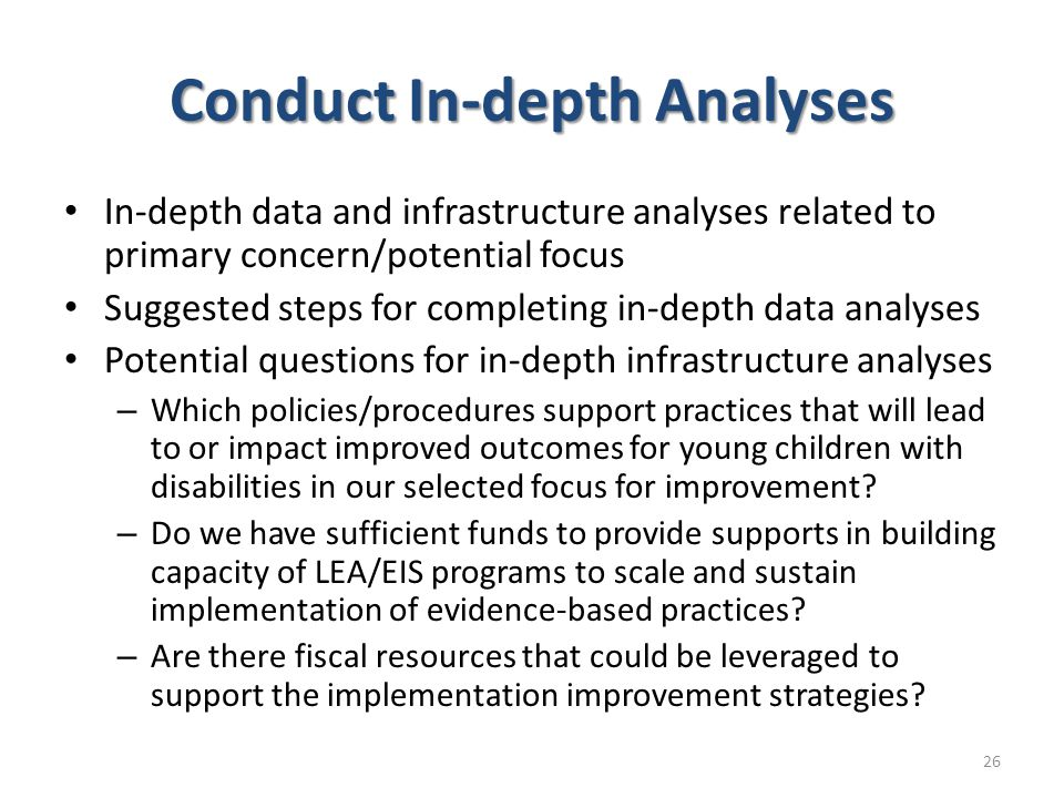Conduct In-depth Analyses