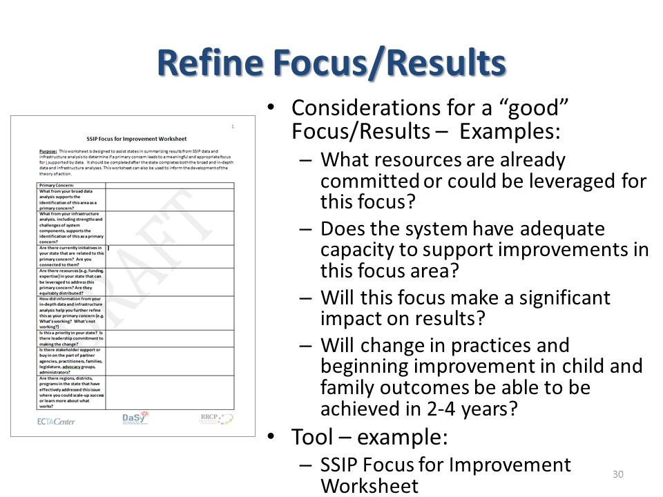 Refine Focus/Results Considerations for a good Focus/Results – Examples: