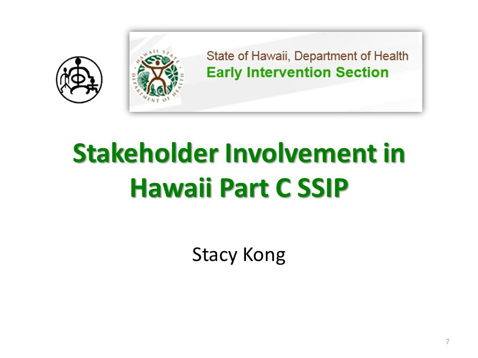 Stakeholder Involvement in Hawaii Part C SSIP