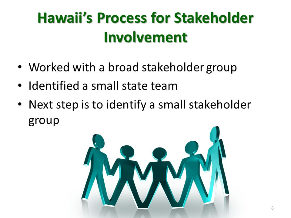 Hawaii's Process for Stakeholder Involvement