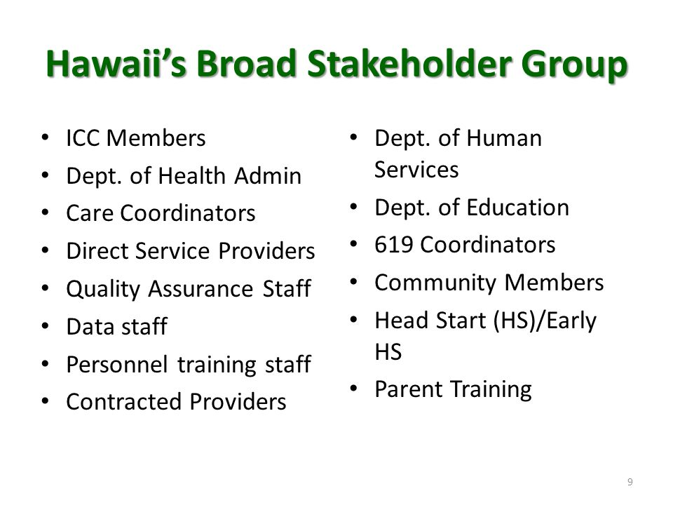 Hawaii's Broad Stakeholder Group
