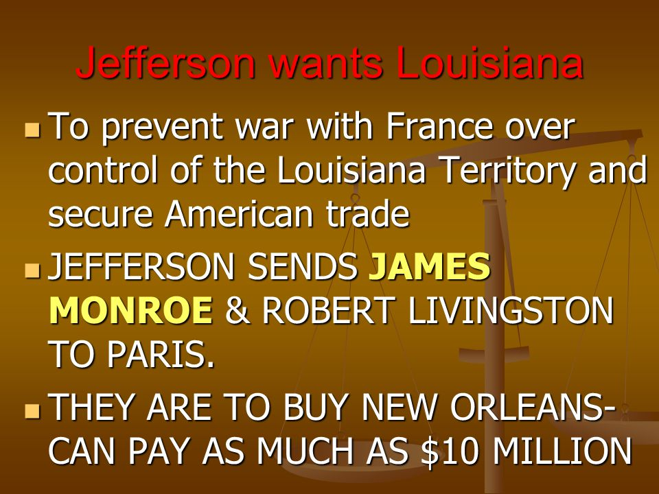 Jefferson wants Louisiana