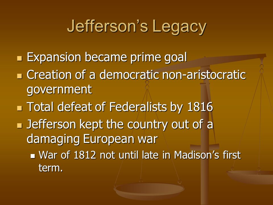Jefferson's Legacy Expansion became prime goal