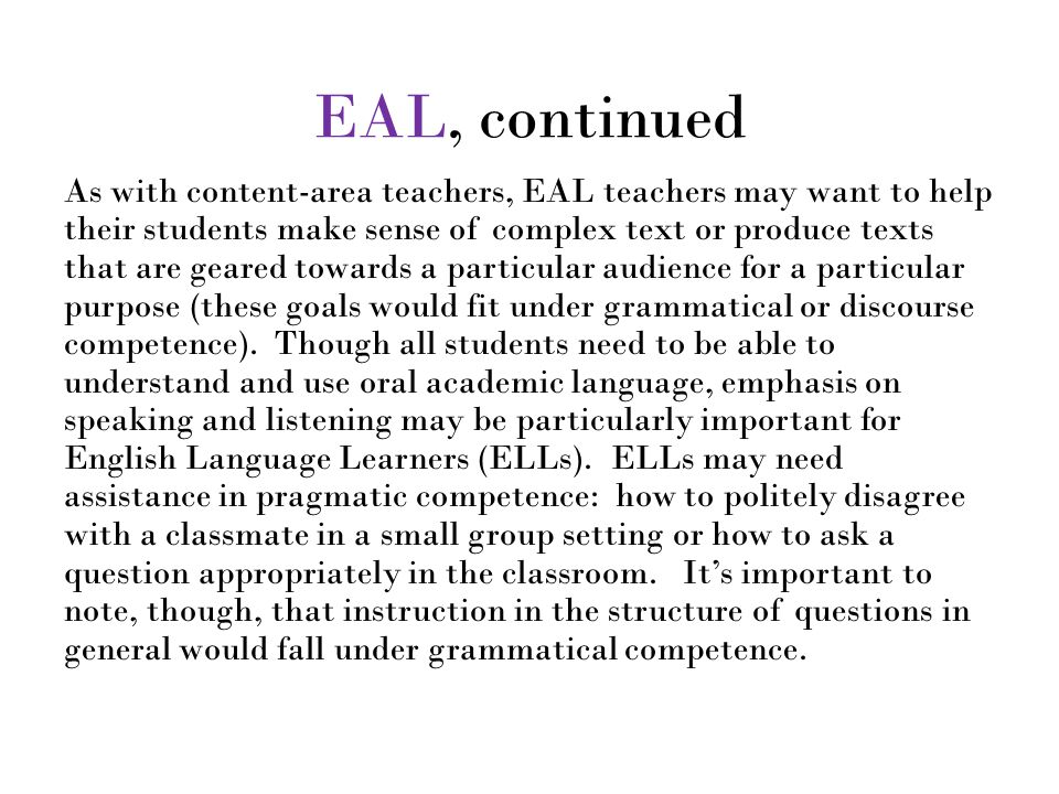 EAL, continued