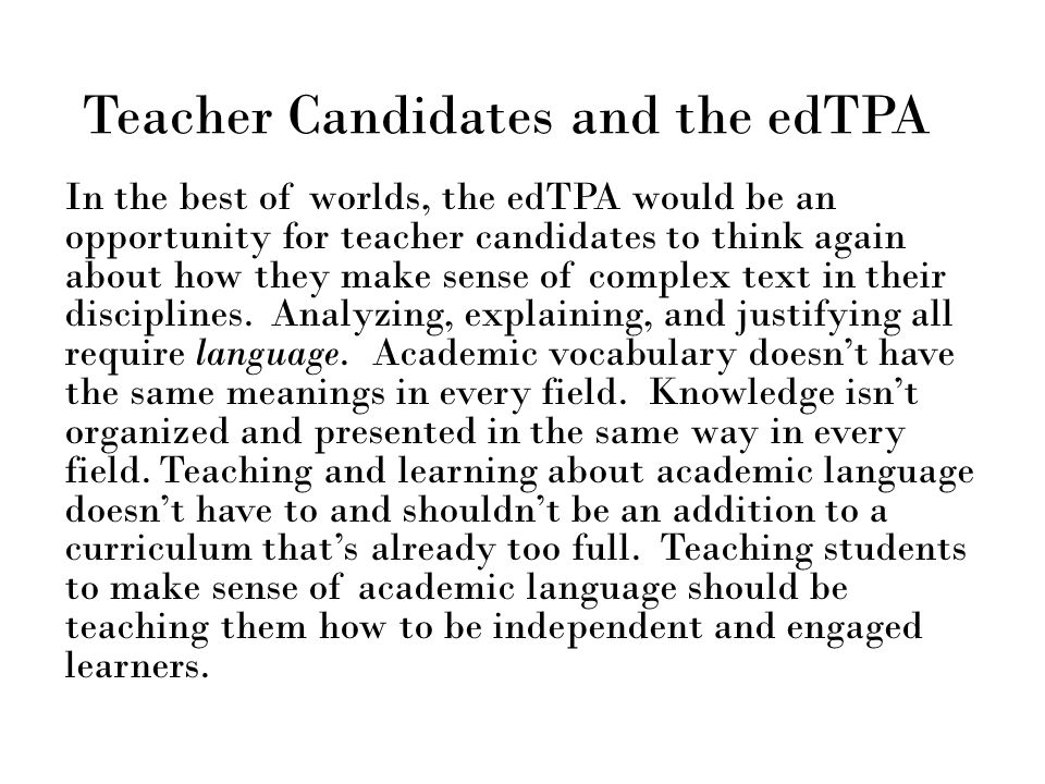 Teacher Candidates and the edTPA