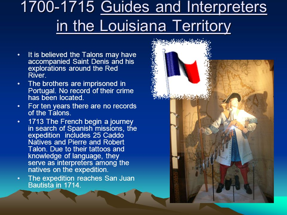 1700-1715 Guides and Interpreters in the Louisiana Territory