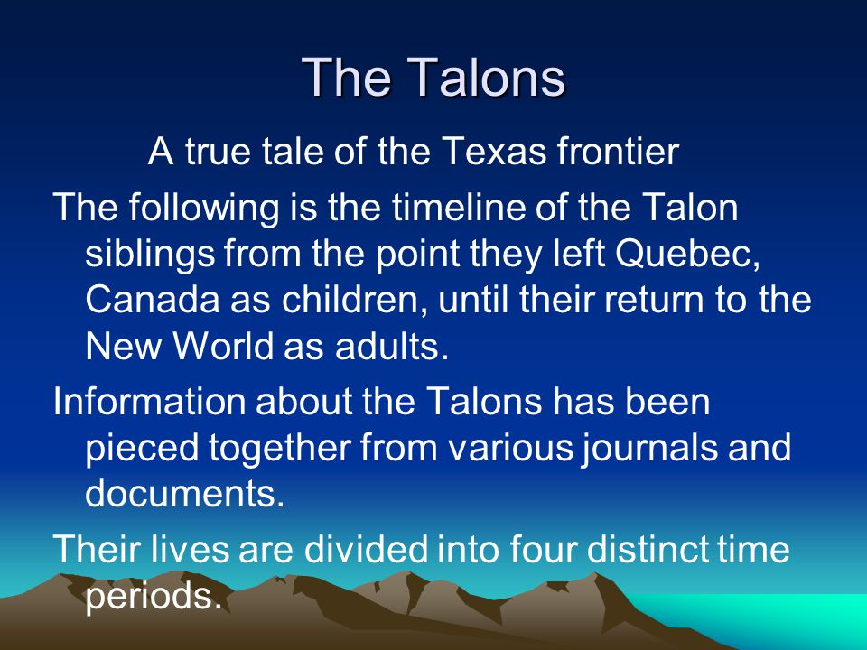 The Talons A true tale of the Texas frontier