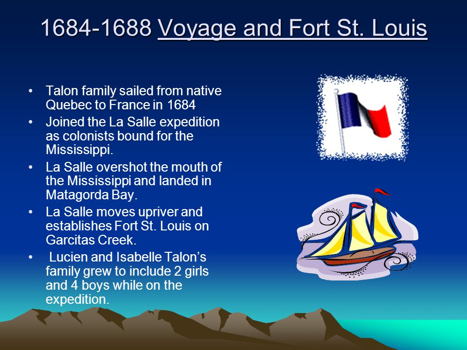 1684-1688 Voyage and Fort St. Louis