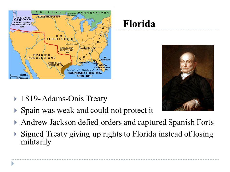 Florida 1819- Adams-Onis Treaty