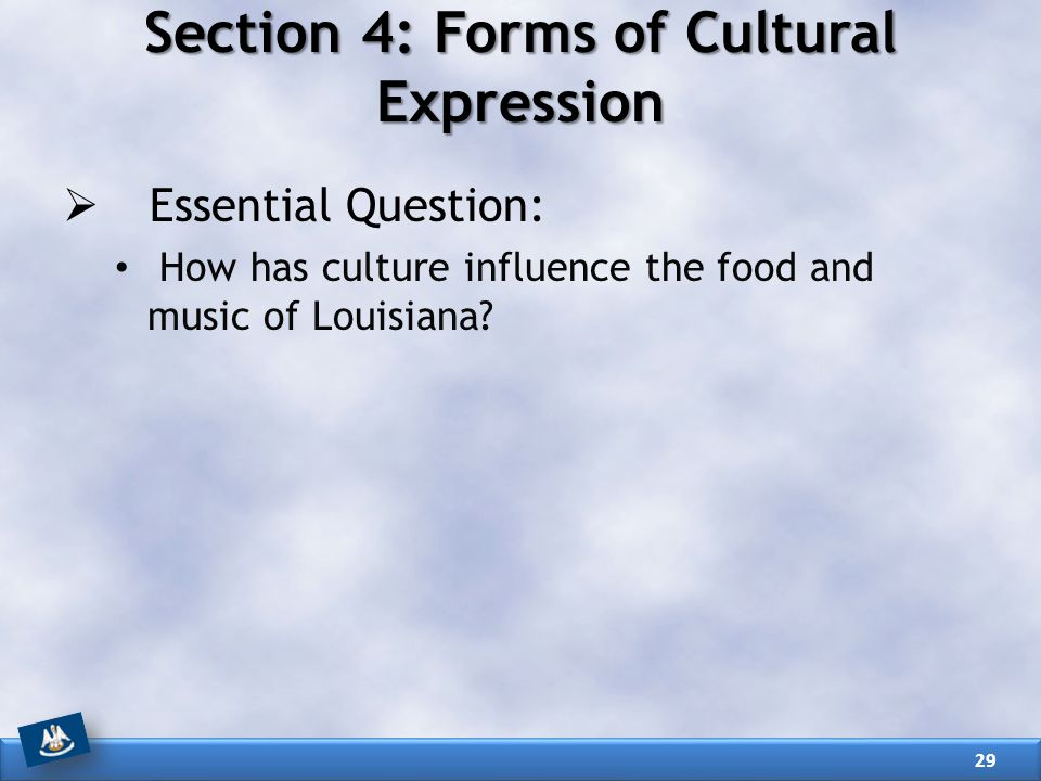 Section 4: Forms of Cultural Expression