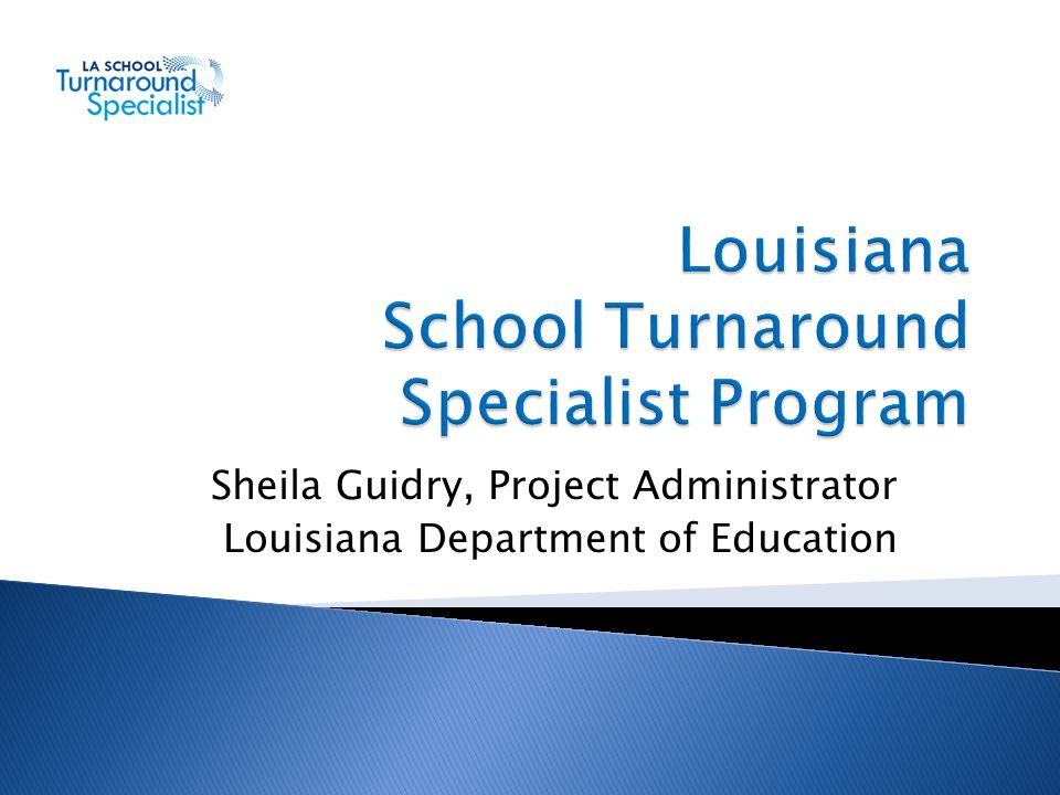 Louisiana School Turnaround Specialist Program