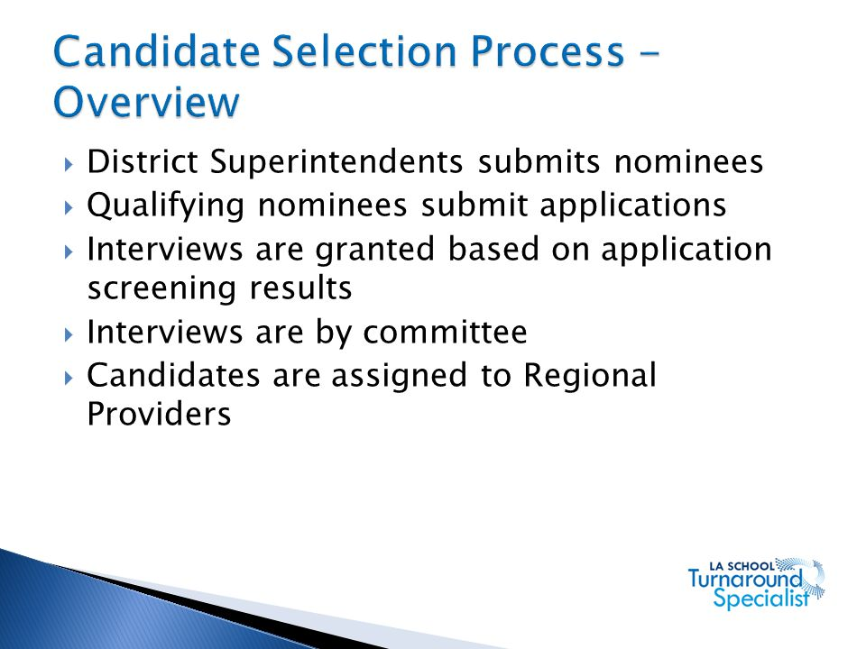Candidate Selection Process - Overview