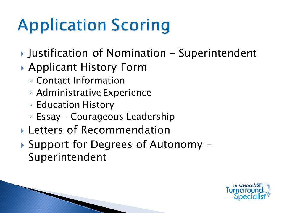 Application Scoring Justification of Nomination – Superintendent