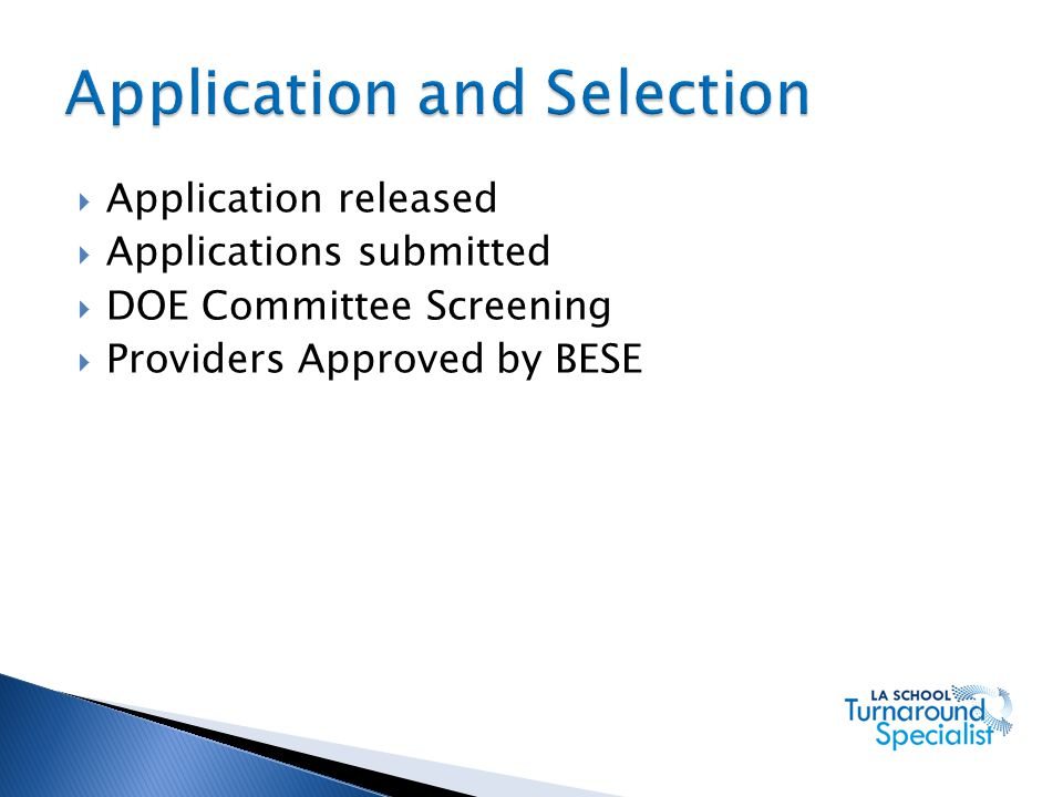 Application and Selection
