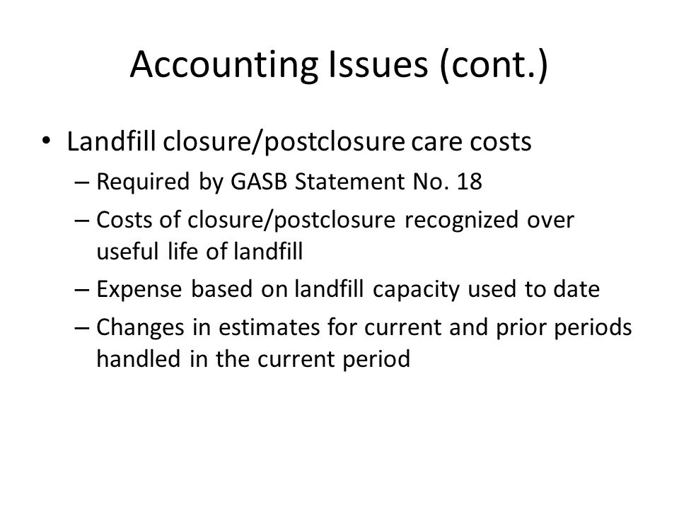 Accounting Issues (cont.)
