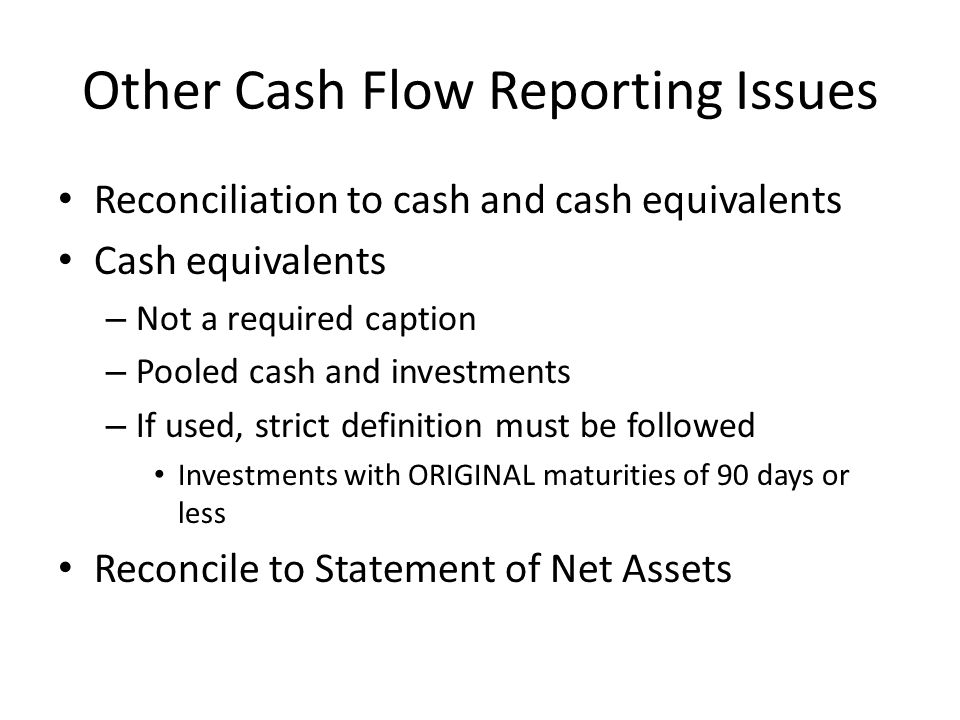 Other Cash Flow Reporting Issues