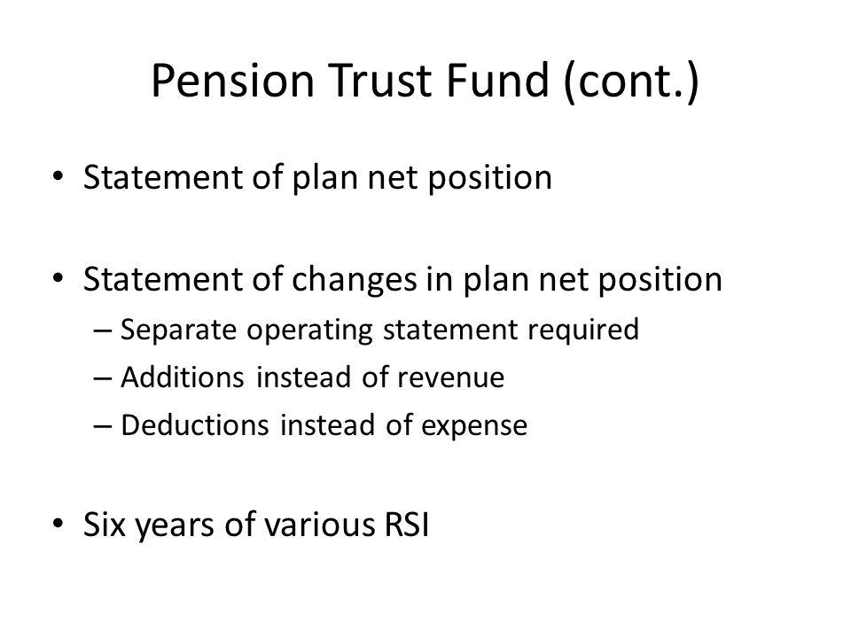 Pension Trust Fund (cont.)