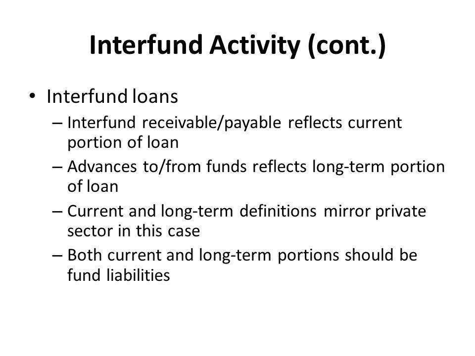 Interfund Activity (cont.)