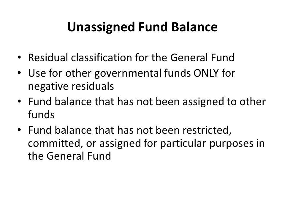 Unassigned Fund Balance